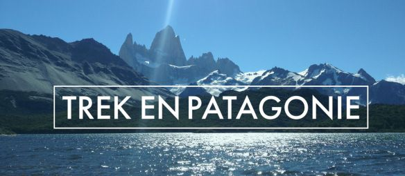 Cerro Chalten, et du Cerro Torre fit roy trek Patagonie sac à dos voyage / pas que des collants/ https://pasquedescollants.wordpress.com