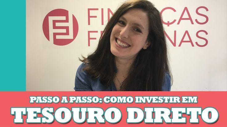 COMO INVESTIR NO TESOURO DIRETO EM 5 PASSOS | Finanças Femininas