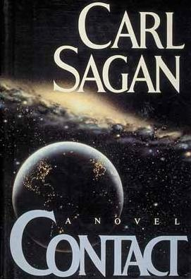 Contact is a science fiction novel written by Carl Sagan