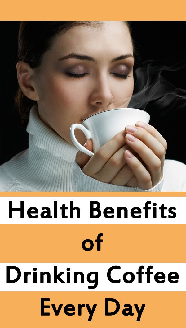 Health Benefits Of Drinking Coffee Every Day Getinfopedia Benefits Of Drinking Coffee Coffee Benefits Coffee Health Benefits