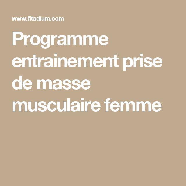 Programme entrainement prise de masse musculaire femme