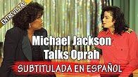 MICHAEL JACKSON TALKS TO OPRAH 1993 FULL SUBTITULADO EN ESPAÑOL 60FPS
