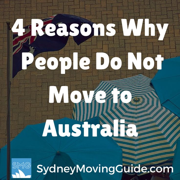 4 Reasons Why Most People Do Not Move To Australia
