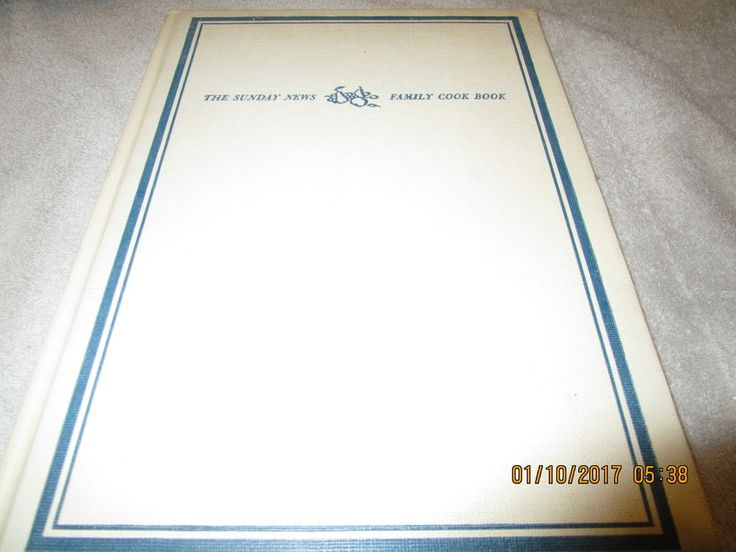COOKBOOK THE SUNDAY NEWS FAMILY COOKBOOK 1962 LARGE 308 PAGES WITH PICTURES