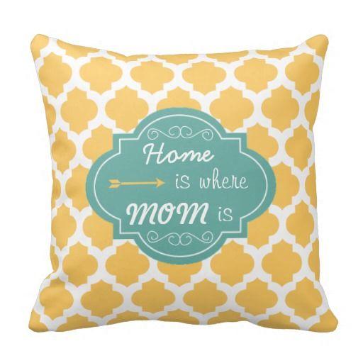 Home Is Where Mom Is, Yellow White Green Pillow