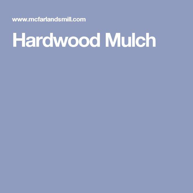 17 Best Ideas About Mulches On Pinterest Mulch Ideas