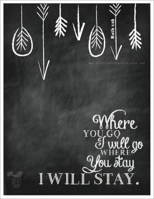 "Ruth 1:16 Print. ""Where you Go I'll Go"". Chalkboard Christian Scripture Gifts. Love Wall Art. Digital Artwork. Modern Christian Bible Verse. on Etsy, $7.00 by taylor"
