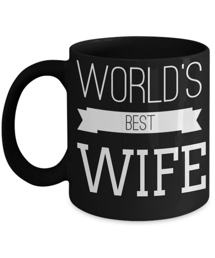 Best Wife Coffee Mug - Anniversary Gifts For Wife - Best Gift Ideas For Wife - Gifts For Wife Birthday - Worlds Best Wife Black Mug