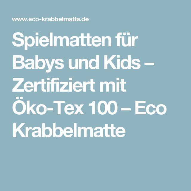 Spielmatten für Babys und Kids – Zertifiziert mit Öko-Tex 100 – Eco Krabbelmatte