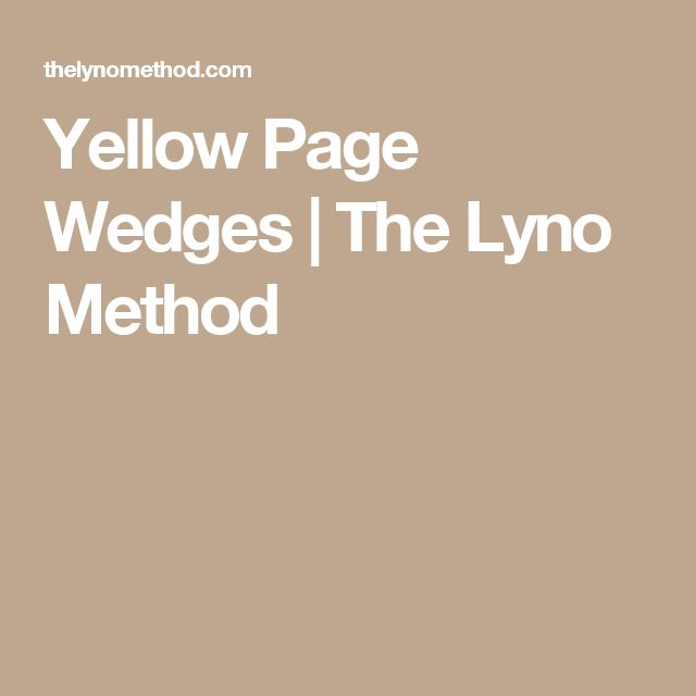 Yellow Page Wedges   The Lyno Method