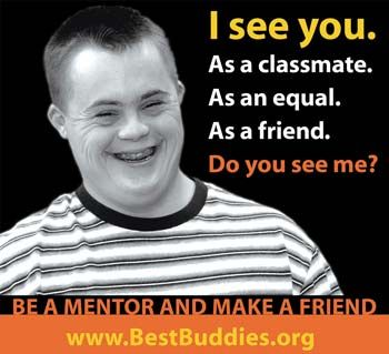 FRIENDSHIP: http://bestbuddies.org    From its website: Best Buddies® is a nonprofit 501(c)(3) organization dedicated to establishing a global volunteer movement that creates opportunities for one-to-one friendships, integrated employment and leadership development for people with intellectual and developmental disabilities (IDD).