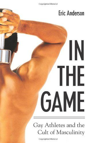 Gay Athletes And The Cult Of Masculinity 8