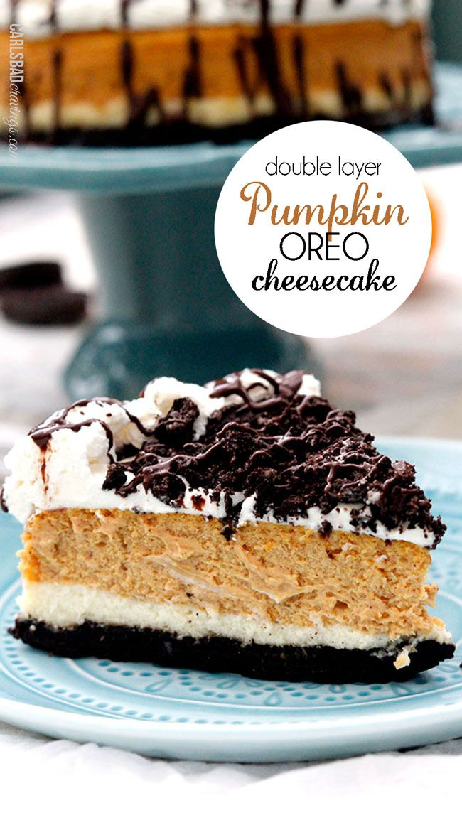 Double Layer Pumpkin Oreo Cheesecake | the ULTIMATE Thanksgiving/Fall dessert - AND you can make it the day ahead of time!  Guaranteed to be loved by all and handed down for generations! Includes detailed instructions for anyone who hasn't made a cheesecake before - let this be your first!