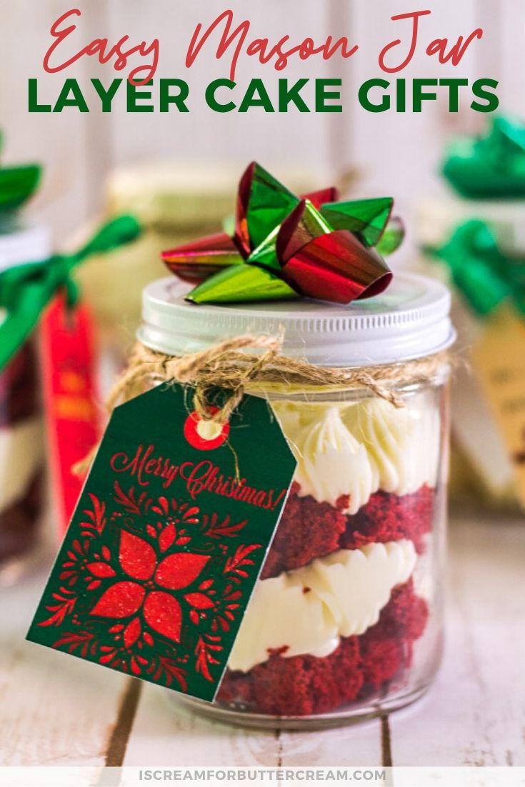 Easy Mason Jar Cake Gifts Mason Jar Cakes Gift Cake Homemade Food Gifts
