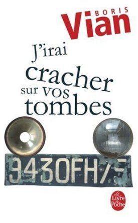 """""""J'irai cracher sur vos tombes"""" de Boris Vian #livres #book #lecture #litterature"""