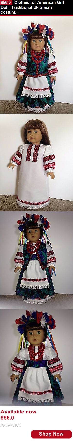 Telescope Cases And Bags: Clothes For American Girl Doll, Traditional Ukrainian Costume, Fits 18 Doll BUY IT NOW ONLY: $56.0