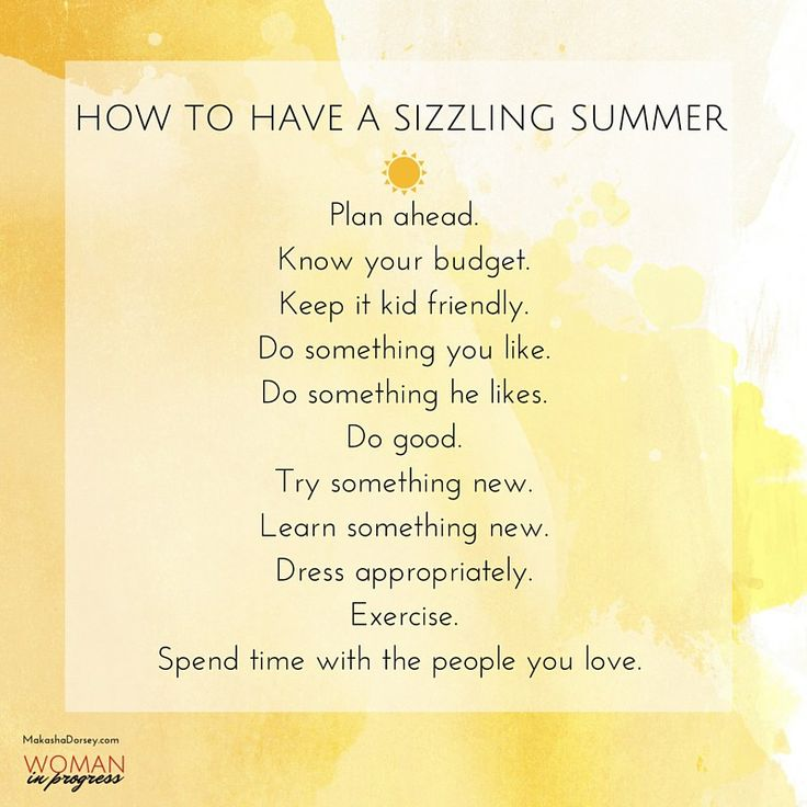 How to Have a Sizzling Summer
