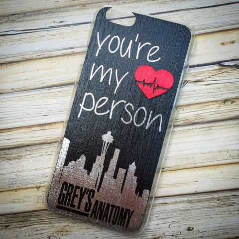 """Handmade """"You're My Person"""" Grey's Anatomy inspired Case"""