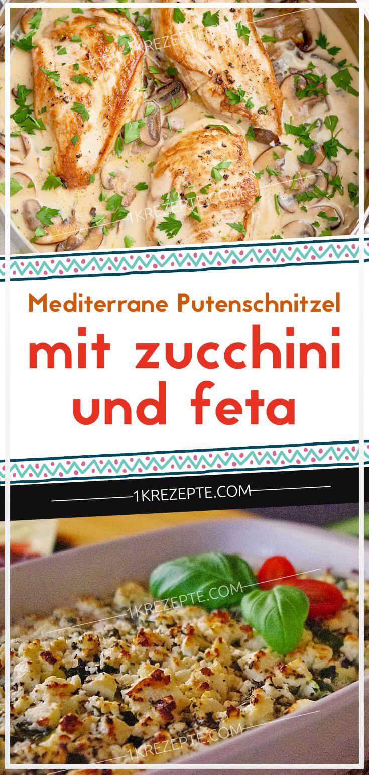 Mediterrane Putenschnitzel Mit Zucchini Und Feta #Mediterrane #Putenschnitzel #Z…