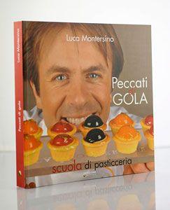 """Scuola di pasticceria """"Peccati di Gola"""" di Luca Montersino: Ho lavorato sodo perché avevo piacere a realizzare un libro per tutti coloro che mi scrivono, il loro è un interesse che va ben oltre la semplice ricetta."""