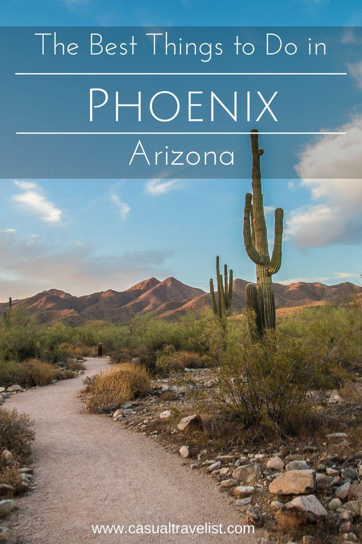 Desert Adventures The Best Things To Do In Phoenix Arizona