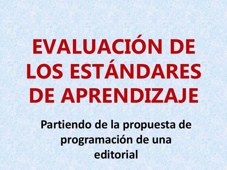 Una propuesta para incorporar los estándares de aprendizaje de una manera real a la práctica educativa, basándose en los materiales facilitados por las editori…