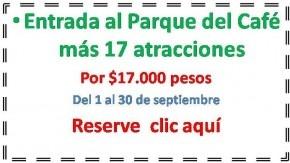 Parque del Café  17 atracciones solo  $17.000