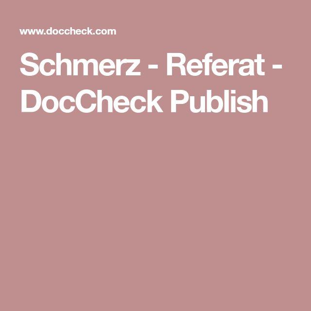 Schmerz - Referat - DocCheck Publish
