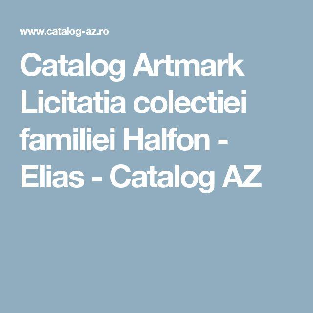 Catalog Artmark Licitatia colectiei familiei Halfon - Elias - Catalog AZ