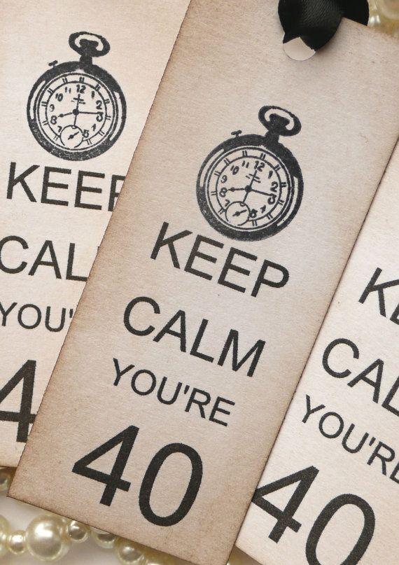 Mantenere calma ti stai 40 compleanno tag con orologio  Set