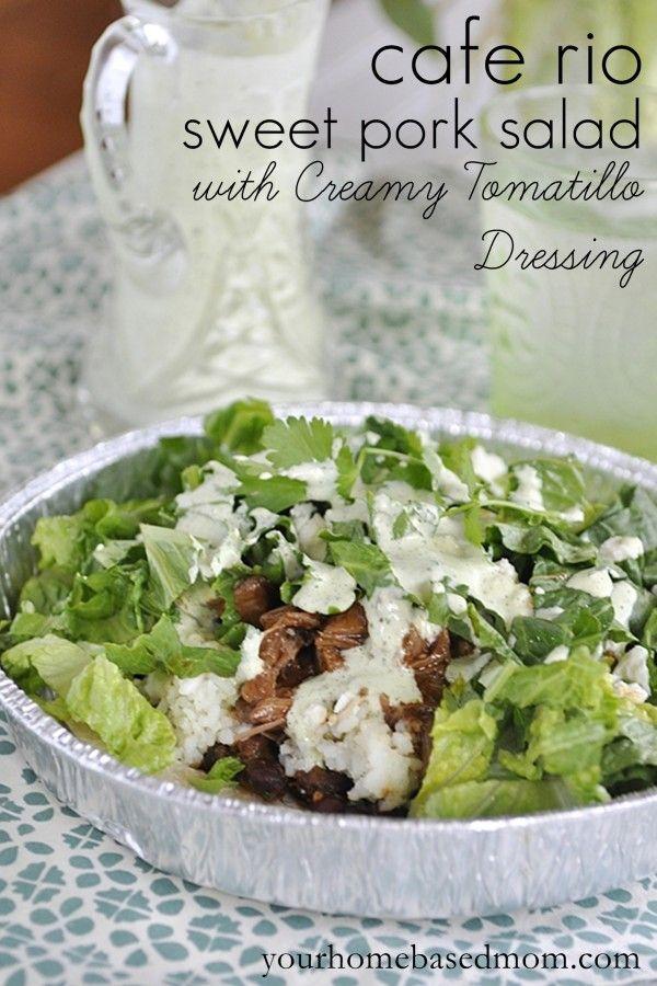 Cafe Rio Sweet Pork Salad & Creamy Tomatillo Salad Dressing just like the restaurant.