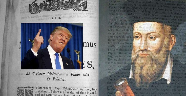 Is Donald Trump the Anti-Christ that Nostradamus wrote about?
