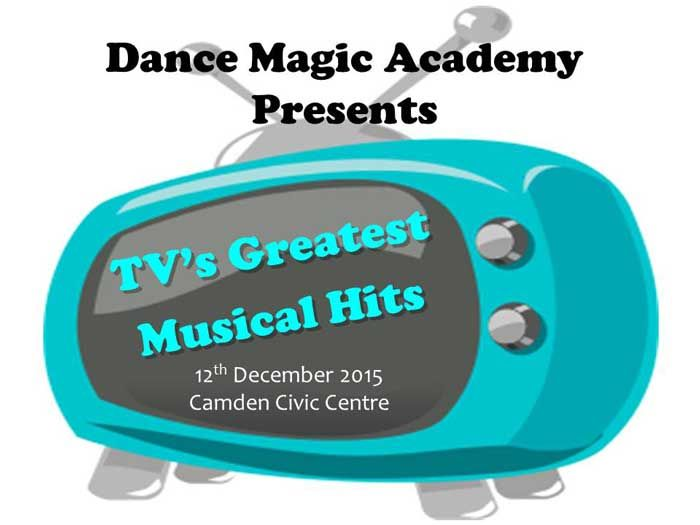'TV's Greatest Musical Hits' Tickets are On Sale, 19/10/15.  A highly entertaining and well organised professional production starring our tiniest 2yr olds through to our adult students, a massive variety of dance styles and amazing routines full of brilliant choreography, humour, fantastic technique, with terrifically talented kids and loads of great music.  Camden Civic Centre, Saturday 12th December 4.30pm.