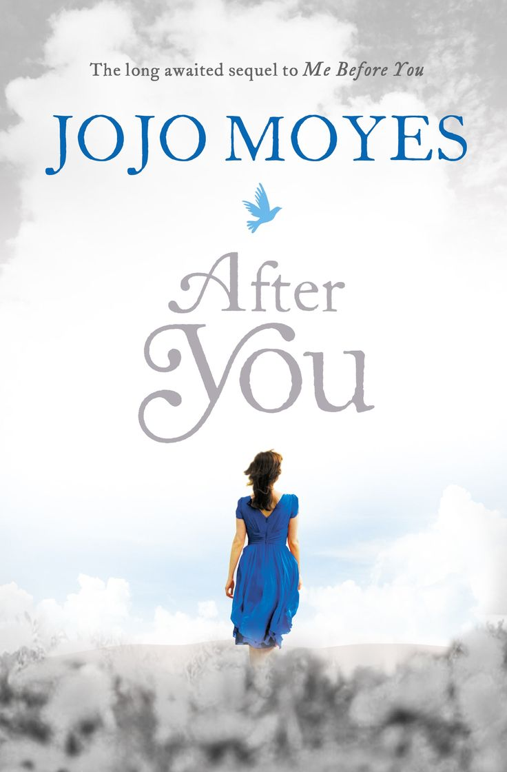 After You By Jojo Moyes  Sequel To Me Before You