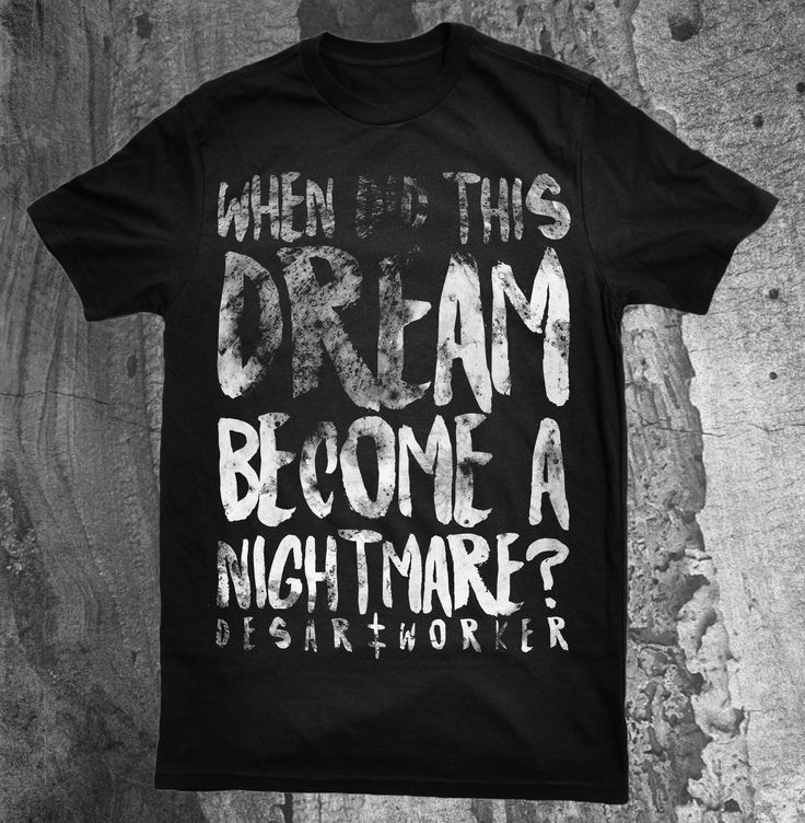 "DW #6.2: ""Dream/Nightmare""  Pre-Order it here: http://desartworker.bigcartel.com/product/dw-dream-nightmare-shirt-pre-order  2013 © by Desartworker"
