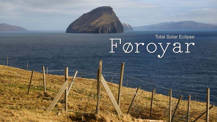 Faroe Islands - Total Solar Eclipse -