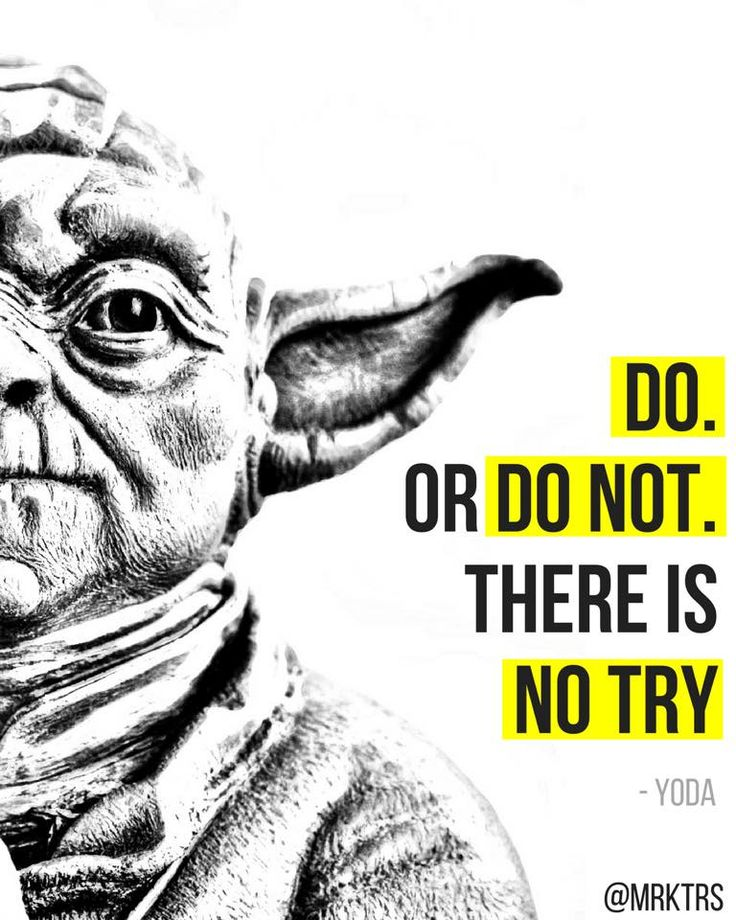 Yoda  There is no try