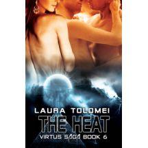 The Heat, Virtus Saga #6