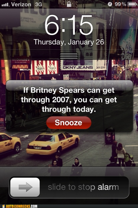: Remember This, Alarm Clocks, Mornings Motivation, Quote, Wake Up, So True, So Funny, True Stories, Britney Spears