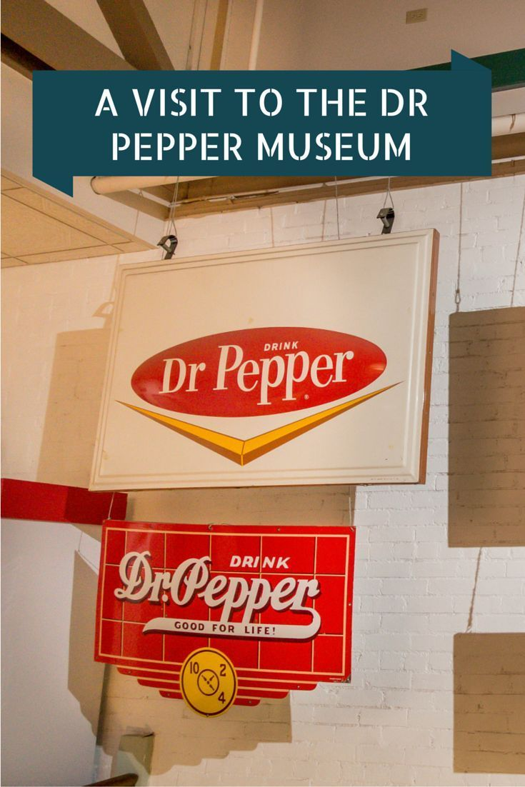 A visit to the Dr Pepper Museum -- history, marketing, and a taste from the soda fountain | Travel Addicts