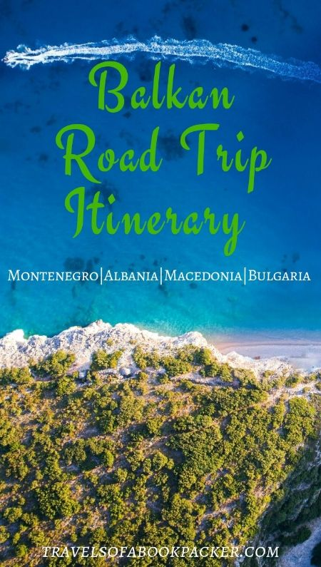 Interested in a road trip in the Balkans? Read about the second part of our great road trip in the Balkans, including places to see in Montenegro, Albania, Macedonia and Bulgaria. #roadtrip #balkans #montenegro #albania #macedonia #bulgaria