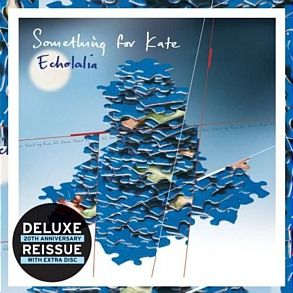 Something For Kate - Echolalia (Deluxe Edition) This is the deluxe re-issue of Echolalia.  The 2nd disc will cover B sides relevant to each ...