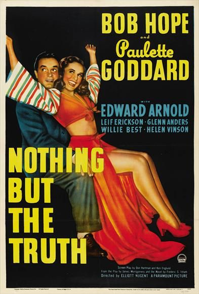 Nothing but the Truth - 1941: Movie Posters, Paulette Goddard, Classic Movie, Truths 1941, Bobs Hope, Elliott Nugent, 1940S Movie, 1941 Paulette, Goddard Bobs