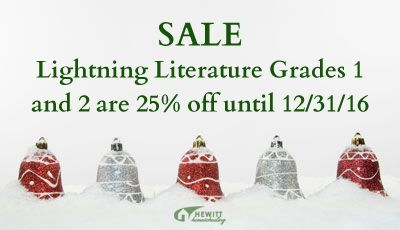 In case you missed it, Lightning Literature Grades One and Two are 25% off until 12/31/16.