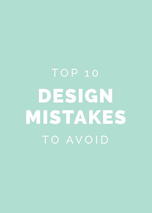 Top 10 design mistakes to avoid // Elle & Company (scheduled via http://www.tailwindapp.com?utm_source=pinterest&utm_medium=twpin&utm_content=post276683&utm_campaign=scheduler_attribution)