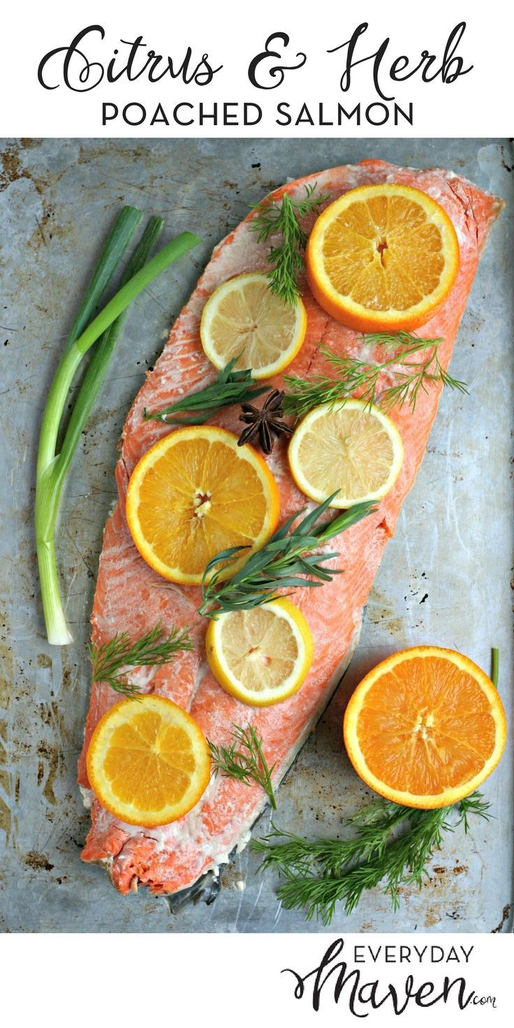 Citrus and Herb Poached Salmon Recipe. How To Poach Salmon in the Oven. A simple flavor packed dish on the table in under 30 minutes! via /EverydayMaven/