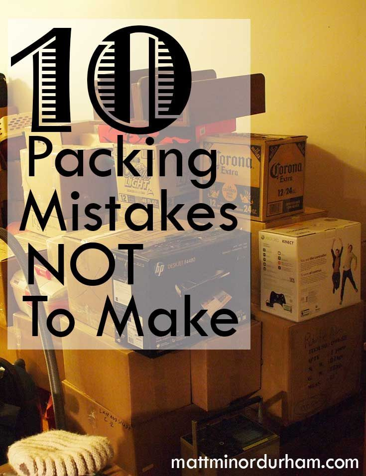 10 packing tips you probably haven't thought of. | www.mattminordurham.com