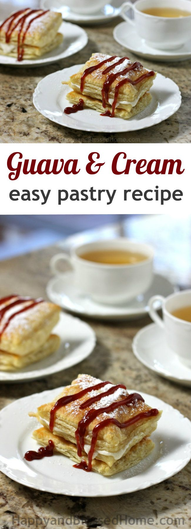 Easy Recipe for Guava and Cream Pastry Dessert inspired by Cuban culture from HappyandBlessedHome.com #PalmoliveMultiSurface & #Ad Fabulous dessert recipe, easy to make with only a few ingredients, guava pastry, cream-filled pastry, easy dessert recipe