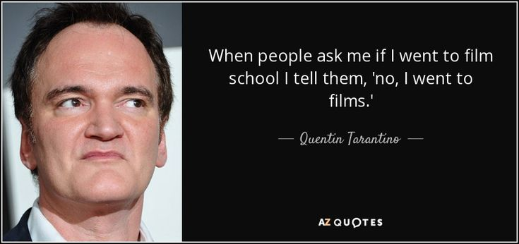 TOP 25 QUOTES BY QUENTIN TARANTINO (of 205) AZ Quotes