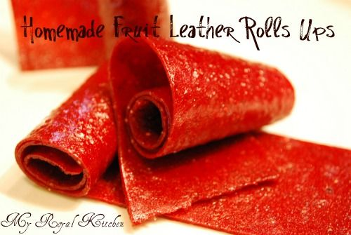 Homemade Fruit Leather Roll Ups! - My Royal Kitchen